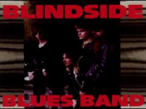 Blindside Blues Band - Blues in My Soul