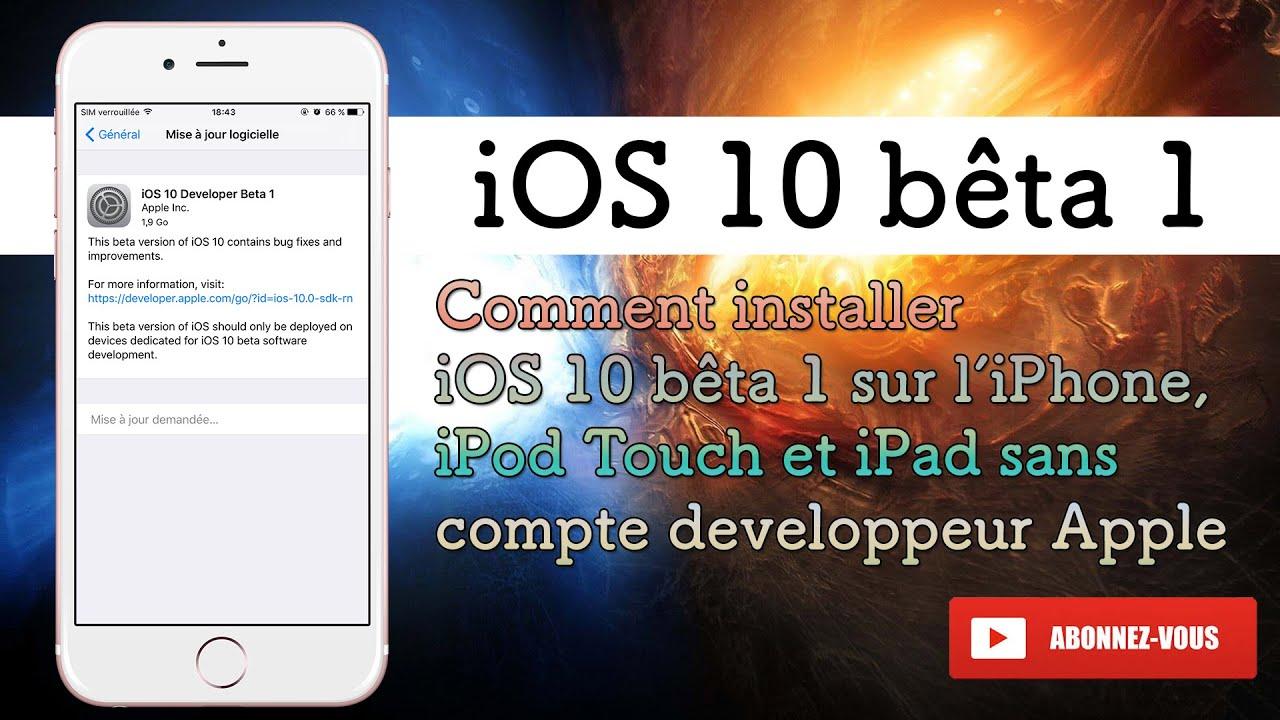 comment installer ios 10 b ta 1 sur l 39 iphone ipod touch et ipad sans compte d veloppeur apple. Black Bedroom Furniture Sets. Home Design Ideas
