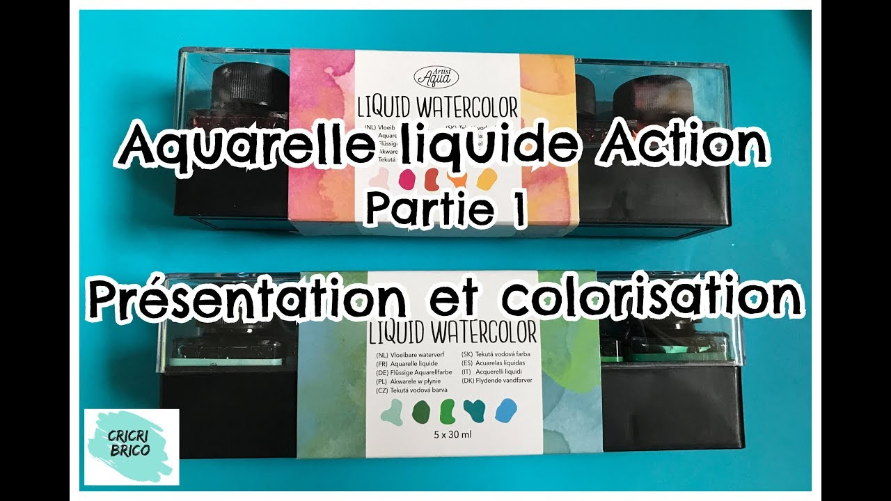 Action Aquarelle Liquide Presentation Et Tests Colorisation Youtube