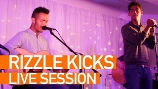 Rizzle Kicks - Lost Generation - Live Session