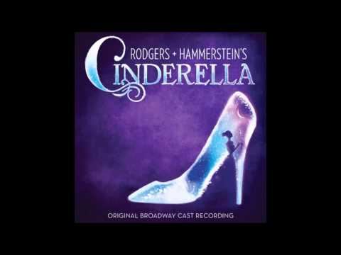 Rodgers + Hammersteins Cinderella: Ten Minutes Ago 2013