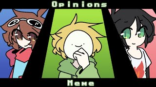 Opinions - [Animation Meme] (Ft. Dream Team) ||FLASHING LIGHTS+STRAWBERRY JAM||