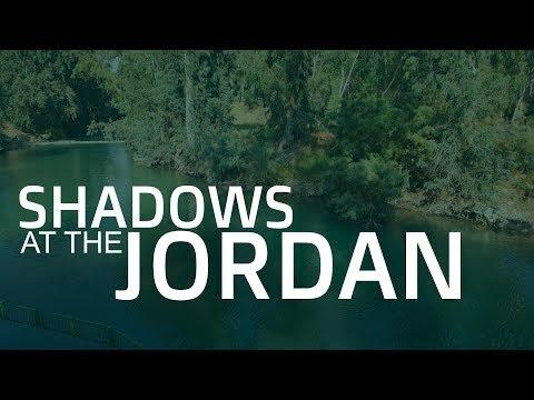 Shadows At The Jordan
