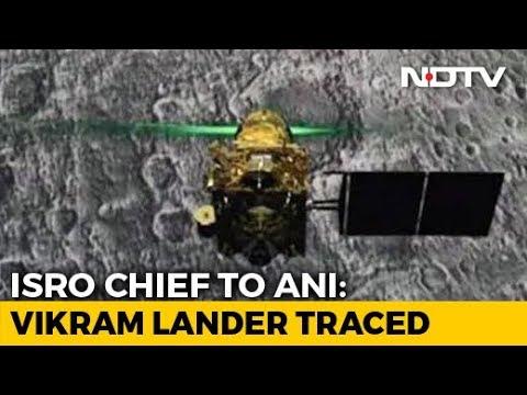 Chandrayaan Lander Found On Moon, Trying To Establish Contact: ISRO Chief