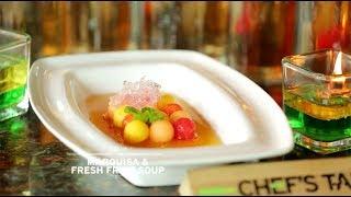 Marquisa & Fresh Fruit Soup - Winky Wiryawan & Aqi Alexa - Chef's Table