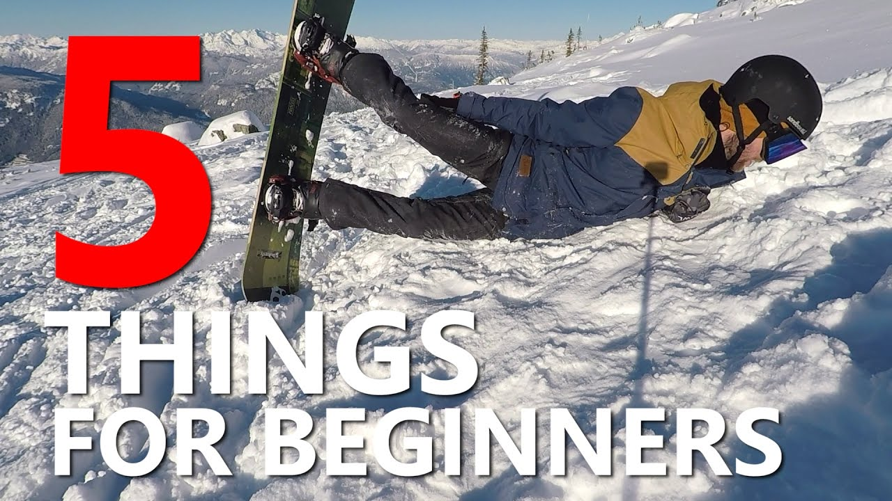 9e69a6b3db 5 Things Beginner Snowboarders Need to Know! - YouTube