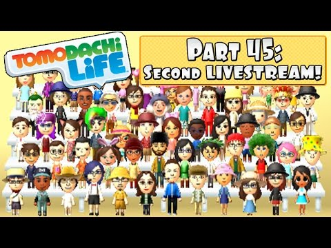 Tomodachi Life 3DS - LIVESTREAM Part 45:  Adding Subscribers + Omegle Meet-up!