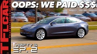 Bargain or Ripoff? Even We Can't Believe How Much We Paid For a New Tesla - Thrifty 3 Ep.2