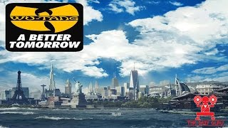 "Wu-Tang Clan, ""A Better Tomorrow"" Album Review - New Music Monday"