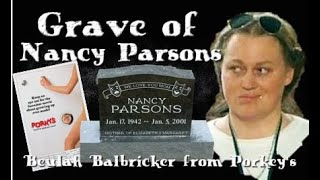 Grave of Nancy Parsons (Beulah Balbricker from Porky's)