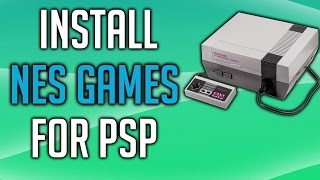 How to Install NES Games on PSP - NESTERJ - CFW 6.60 PRO
