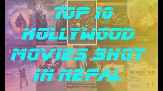 Top 10 Hollywood movies shot in Nepal