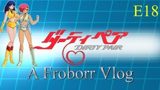 Vlog Review: Dirty Pair Episode 18