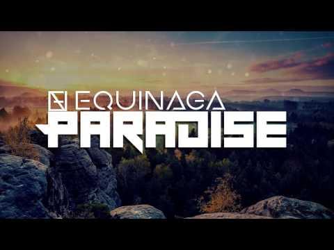 Equinaga - Paradise (Free Download)