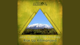 Rise Up Kilimanjaro (Instrumental Mix)