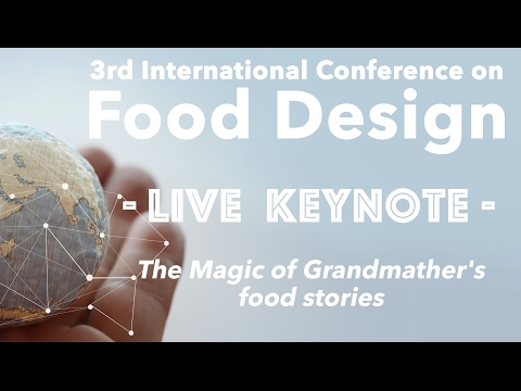 Food Design Keynote - The Magic of Grandmothers food stories with Jonas Pariente