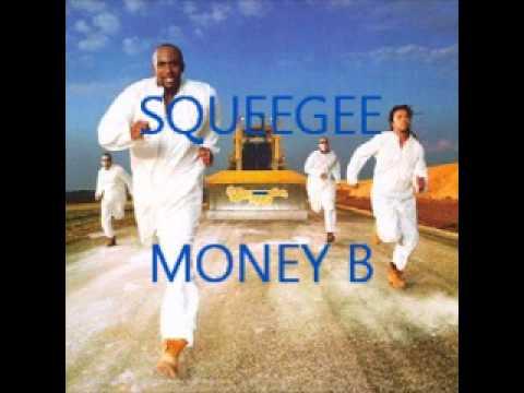 Squeegee - Money B