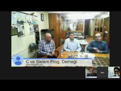 Bilişim Sohbetleri - C ve Sistem Programcıları Derneği - Kaan Aslan, Oğuz Karan ve Necati Ergin