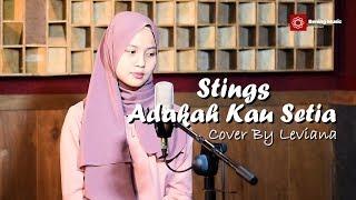 Download lagu Adakah Kau Setia - Stings Cover By Leviana & Lirik