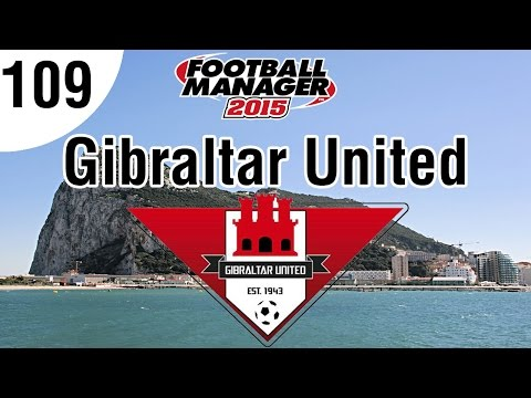 Football Manager 2015 | Gibraltar United FC | Part 109 - Champions League First Knockout Round