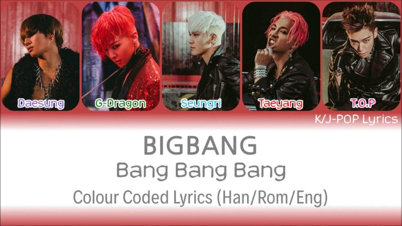 bigbang   ube45 ubc45  - bang bang bang   ubc45 ubc45 ubc45  colour coded lyrics  han  rom  eng
