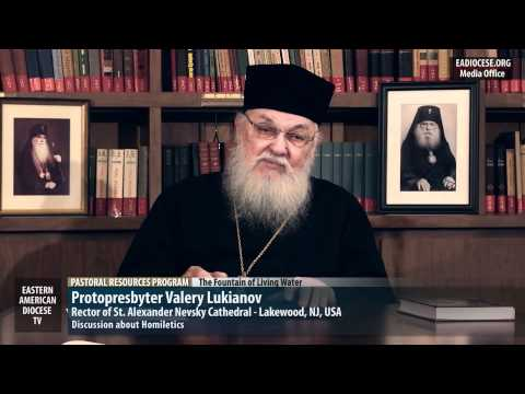 Fr. Valery Lukianov   PRP Special : Homiletics