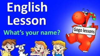 Lesson 1 - Hello. What's your name? ABC. Learn English for children with Gogo cartoons and songs.