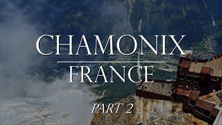 Weekend in Chamonix Part 2:  Gondola to Aiguille du Midi, Alpine Coaster & City