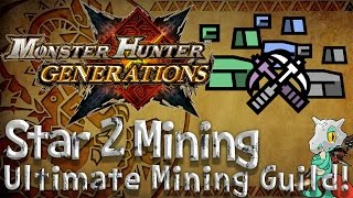Monster Hunter Generations Star 2 Ultimate Mining Guild (How To Get Bealite Ore, Disc Stones)