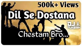 Download lagu DIL SE DOSTANA CHESTAM BRO BABU JAAN SONG MIX BY DJ RAKESH RnK..