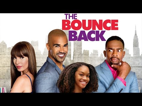 The Bounce Back Movie