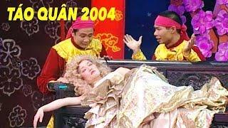 TÁO QUÂN 2004