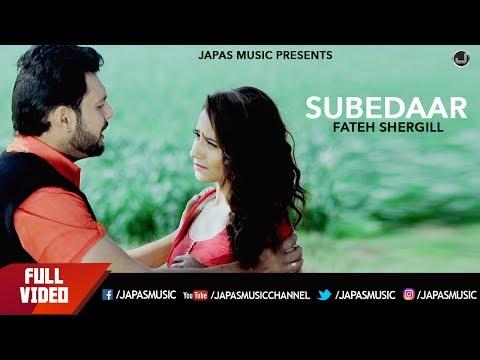 Subedaar | Fateh Shergill | Full Song HD | Japas Music