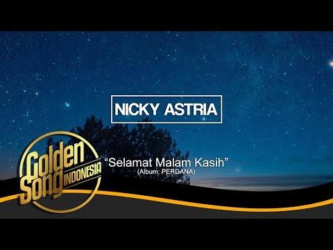 Free Download Nicky Astria - Selamat Malam Kasih (official Audio) Mp3 dan Mp4