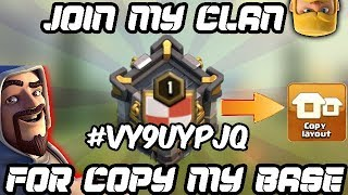 JOIN MY CLAN IF YOU WANNA COPY MY BASE | NEW CLAN FOR MY SUBSCRIBERS
