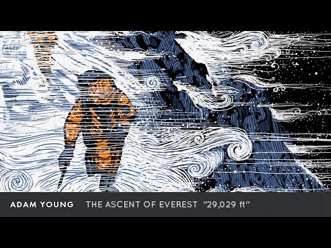 "Adam Young - The Ascent of Everest [Full Album] ""29,029 ft"""