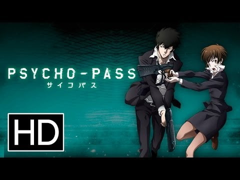 Psycho-Pass Season One - Official Trailer