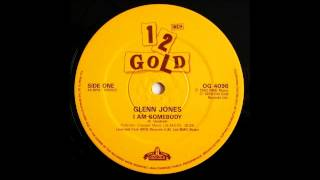 GLENN JONES - I Am Somebody [HQ]