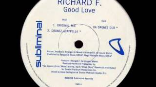 Richard F. - Good Love