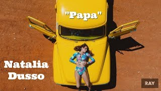 Natalia Dusso - Papa - Official Music Video
