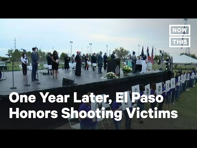 El Paso Community Honors Walmart Shooting Victims One Year Later | NowThis