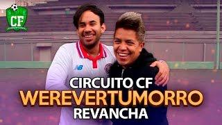 CIRCUITO CF - REVANCHA VS WEREVER