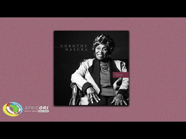 Dorothy Masuka - Nginje (Official Audio)
