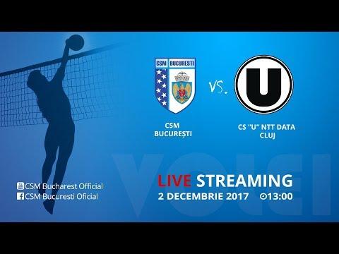 """Volei Feminin LIVE: CSM Bucuresti - CS """"U"""" NTT Data Cluj"""