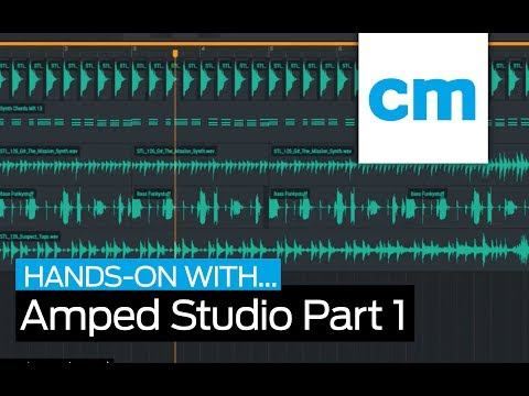 CM Hands-On with Amped Studio | 1 of 2 – Online