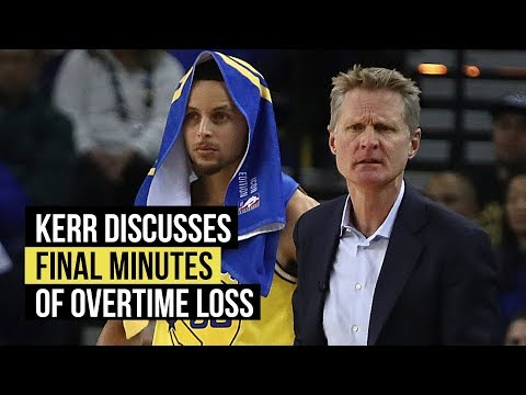Kerr discusses final minutes of overtime against Rockets
