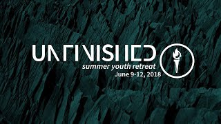 UNFINISHED Summer Youth Retreat 2018