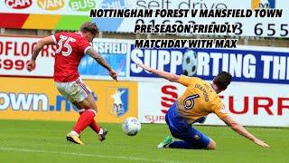 Mansfield Town v Nottingham Forest | Pre-season Friendly