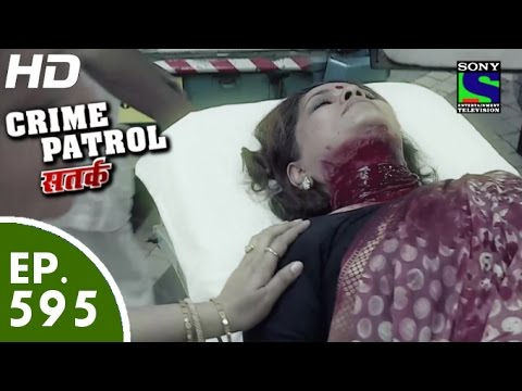Crime Patrol - क्राइम पेट्रोल सतर्क-Laalach- Episode 595 - 14th November, 2015