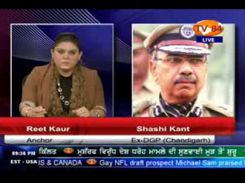 TV84 News 2/10/2014 Part.1 Interview with Shashi Kant Ex. DGP Chandigarh
